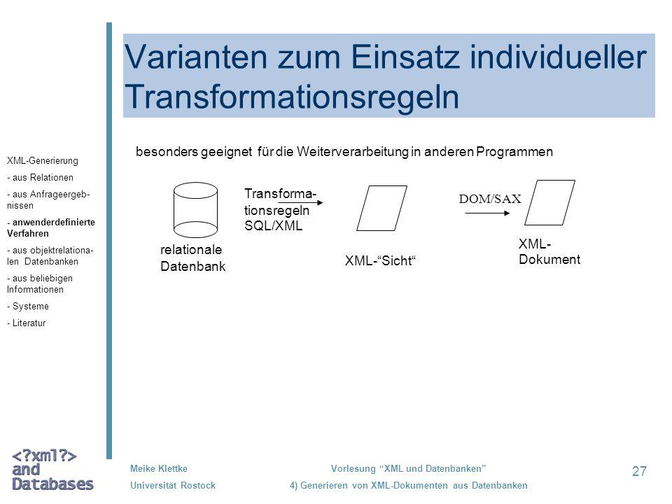 Varianten zum Einsatz individueller Transformationsregeln