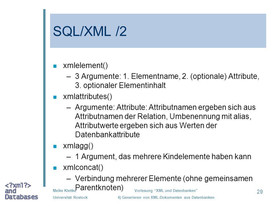 SQL/XML /2 xmlelement()