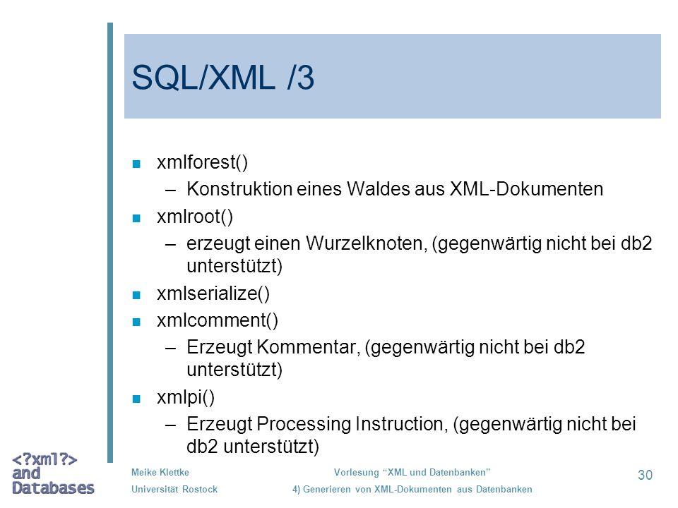 SQL/XML /3 xmlforest() Konstruktion eines Waldes aus XML-Dokumenten