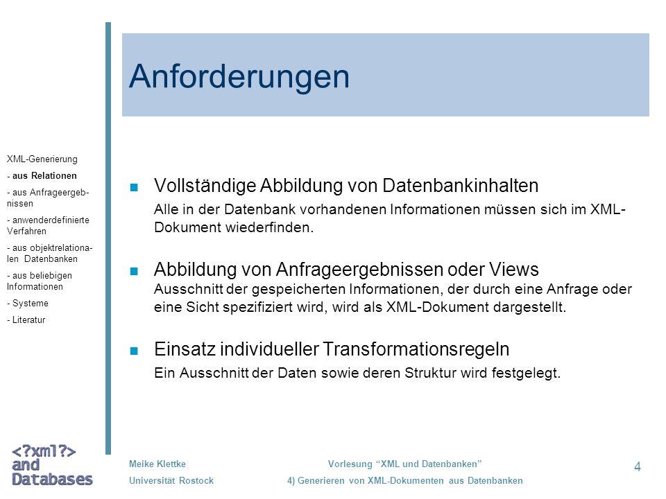 Anforderungen Vollständige Abbildung von Datenbankinhalten