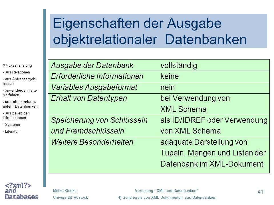 Eigenschaften der Ausgabe objektrelationaler Datenbanken