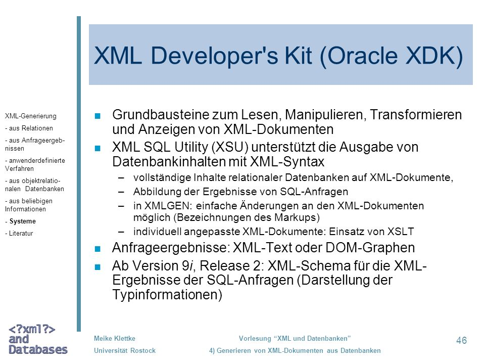 XML Developer s Kit (Oracle XDK)