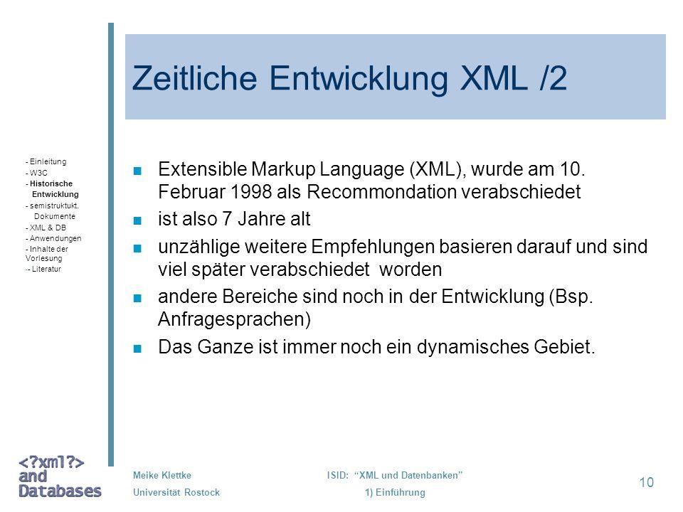 Zeitliche Entwicklung XML /2