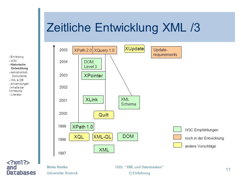 Zeitliche Entwicklung XML /3