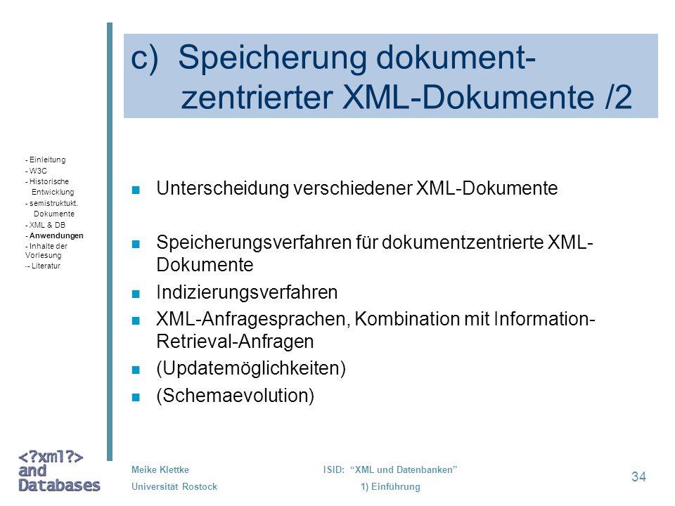c) Speicherung dokument- zentrierter XML-Dokumente /2