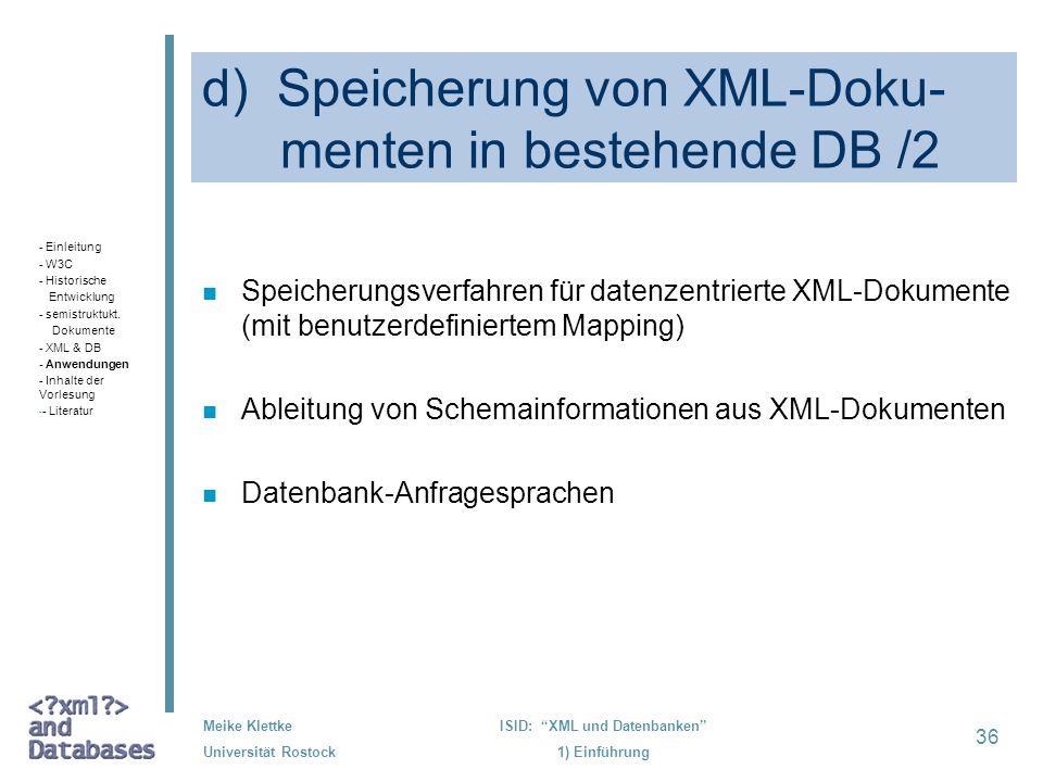 d) Speicherung von XML-Doku- menten in bestehende DB /2