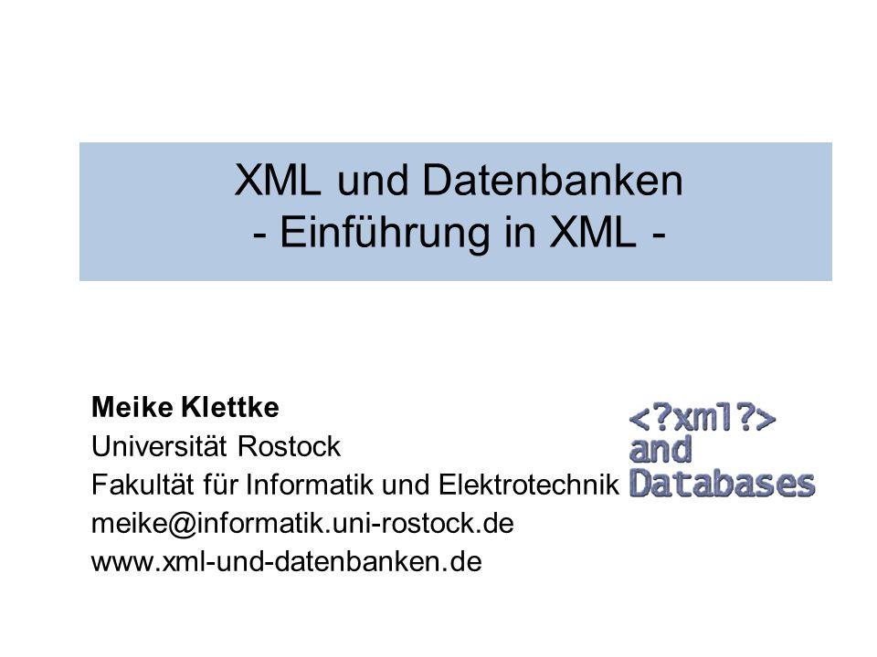 XML und Datenbanken - Einführung in XML -