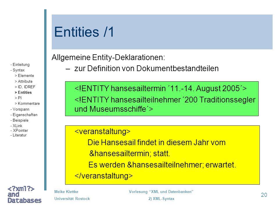 Entities /1 Allgemeine Entity-Deklarationen:
