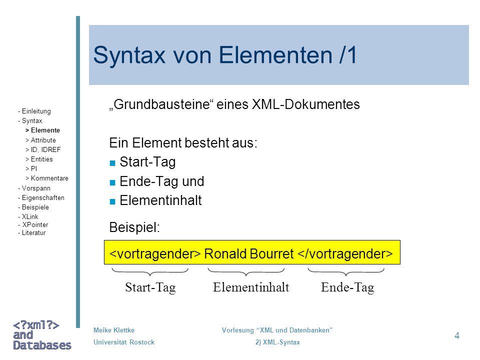 """Syntax von Elementen /1 """"Grundbausteine eines XML-Dokumentes"""