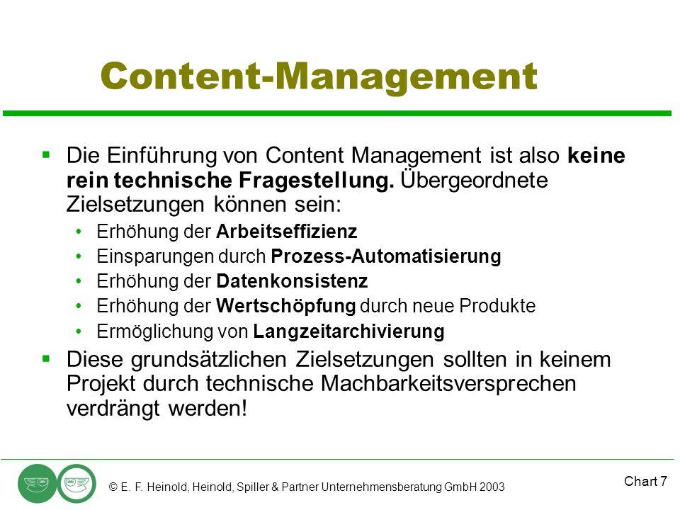 Content-Management Die Einführung von Content Management ist also keine rein technische Fragestellung. Übergeordnete Zielsetzungen können sein: