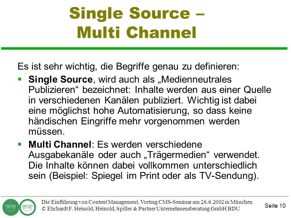 Single Source – Multi Channel