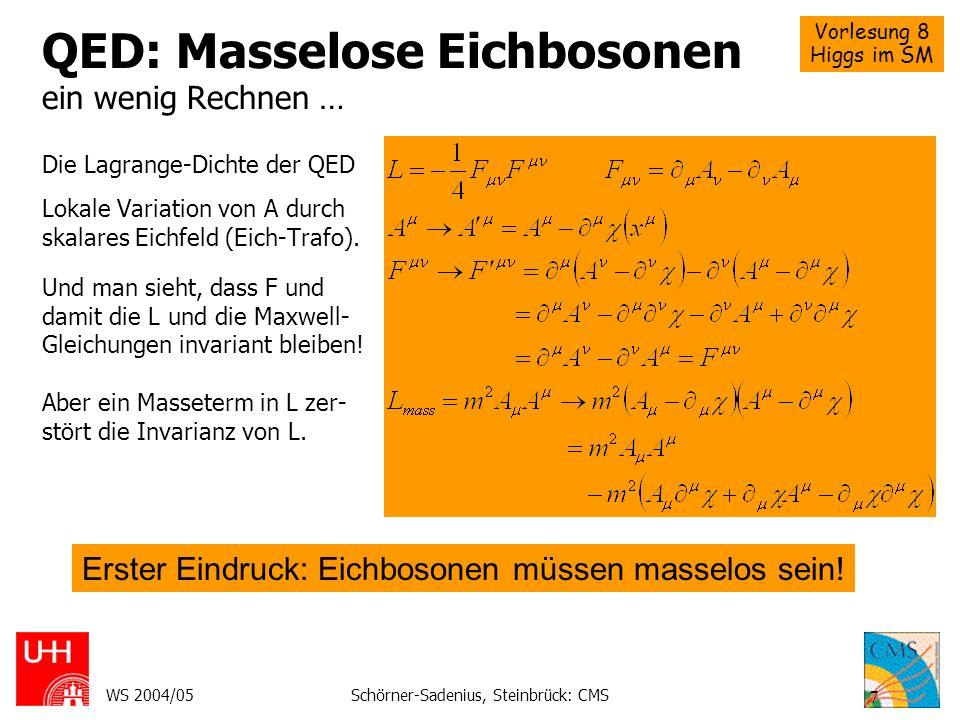 QED: Masselose Eichbosonen ein wenig Rechnen …