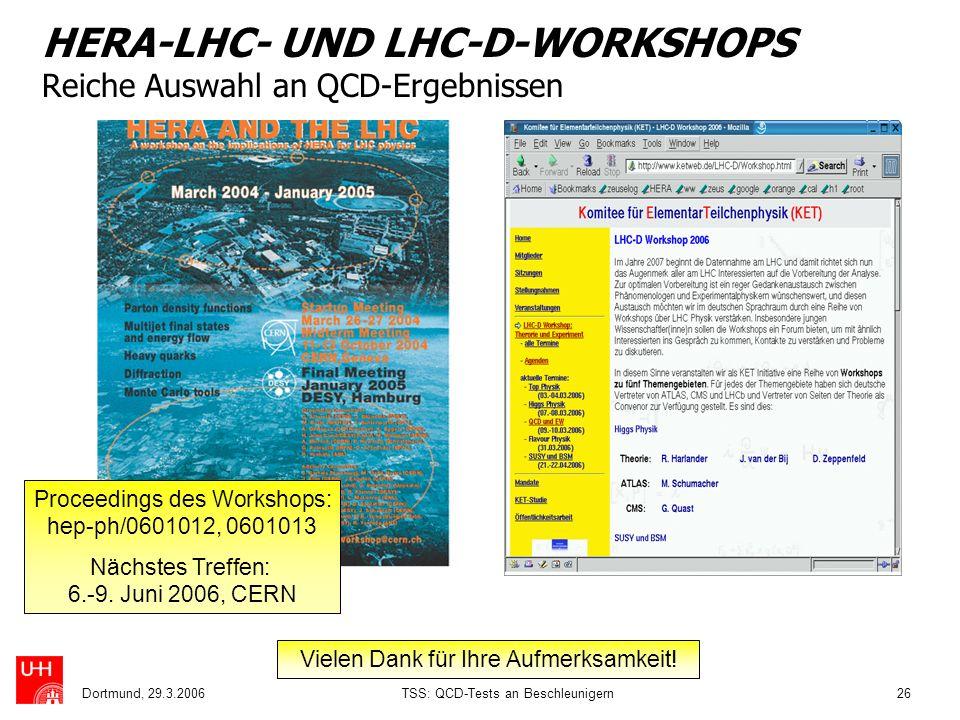 HERA-LHC- UND LHC-D-WORKSHOPS Reiche Auswahl an QCD-Ergebnissen
