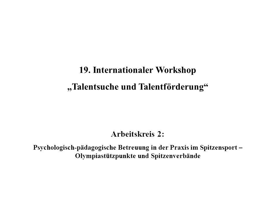 """19. Internationaler Workshop """"Talentsuche und Talentförderung"""