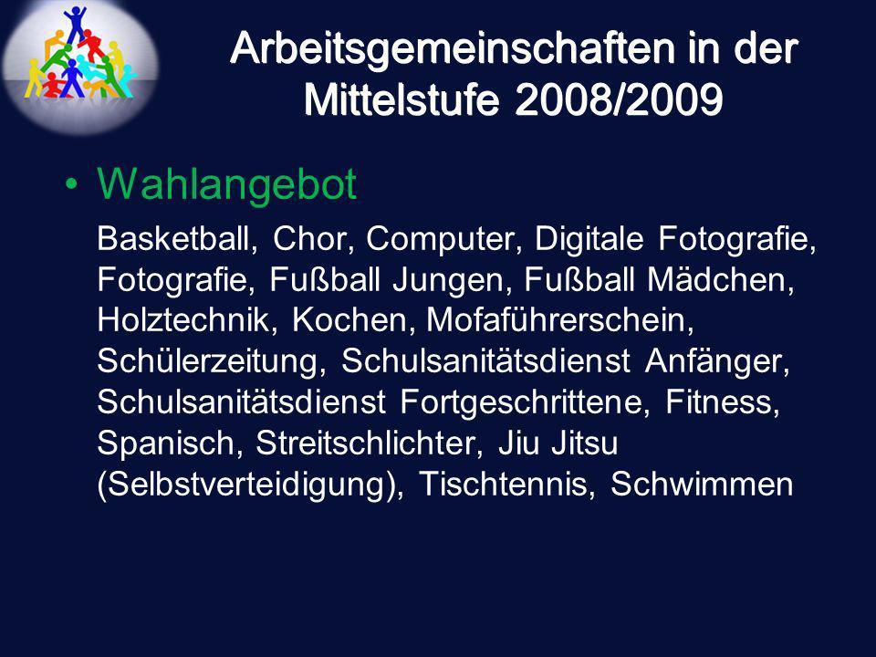 Arbeitsgemeinschaften in der Mittelstufe 2008/2009