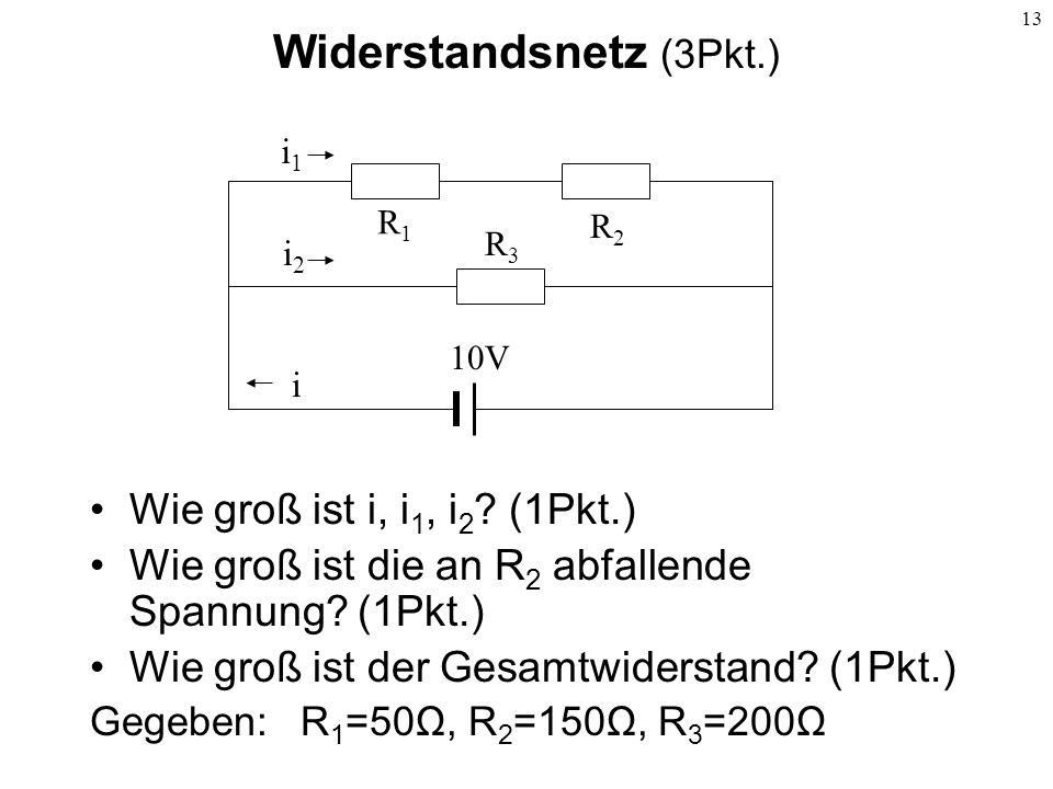 Widerstandsnetz (3Pkt.)