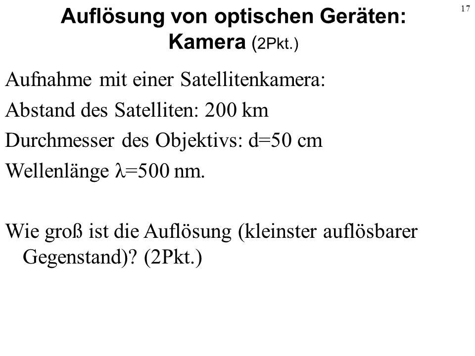 Auflösung von optischen Geräten: Kamera (2Pkt.)