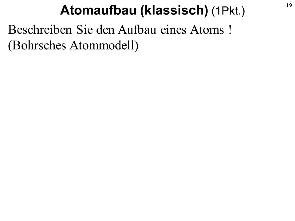 Atomaufbau (klassisch) (1Pkt.)