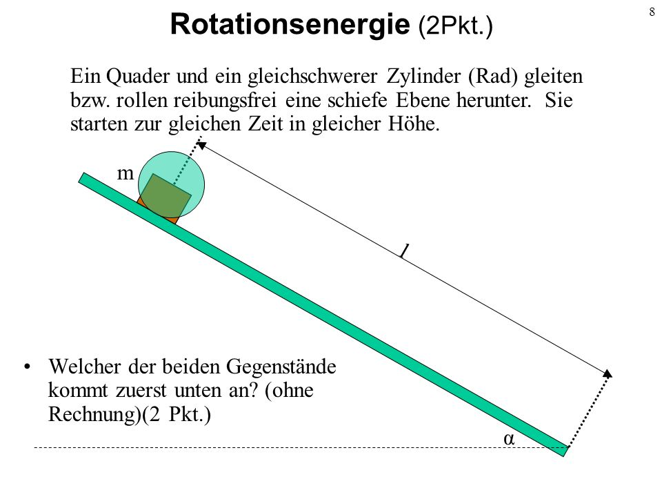 Rotationsenergie (2Pkt.)