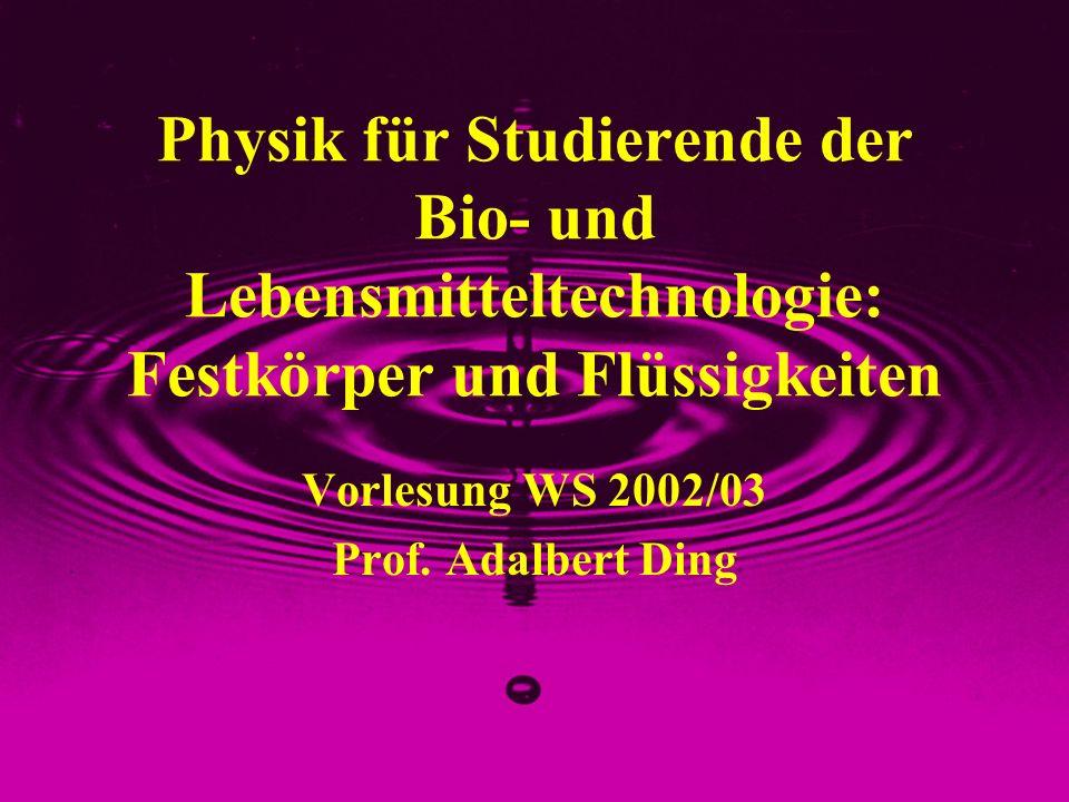 Vorlesung WS 2002/03 Prof. Adalbert Ding