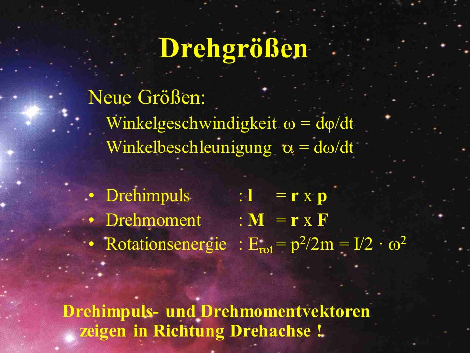 Drehgrößen Neue Größen: Winkelgeschwindigkeit  = dφ/dt