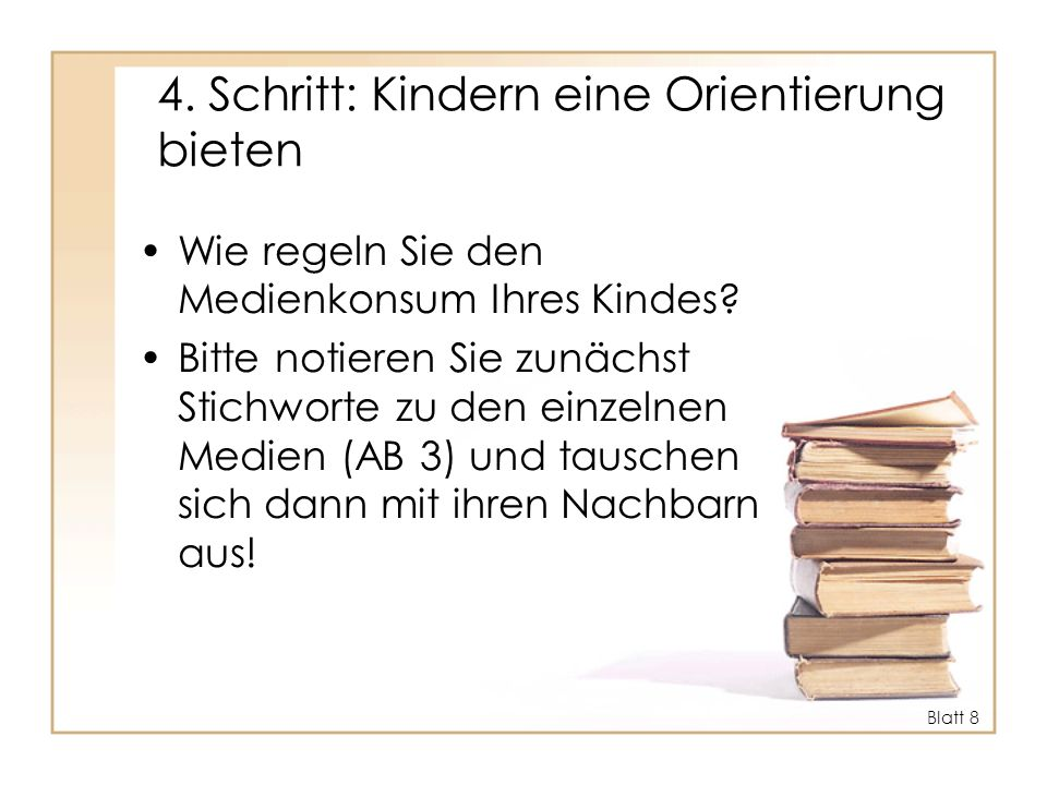 4. Schritt: Kindern eine Orientierung bieten