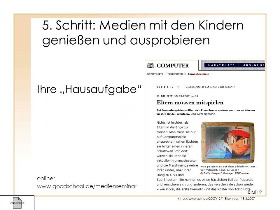 5. Schritt: Medien mit den Kindern genießen und ausprobieren