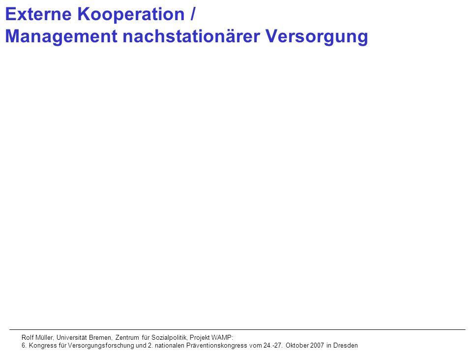 Externe Kooperation / Management nachstationärer Versorgung