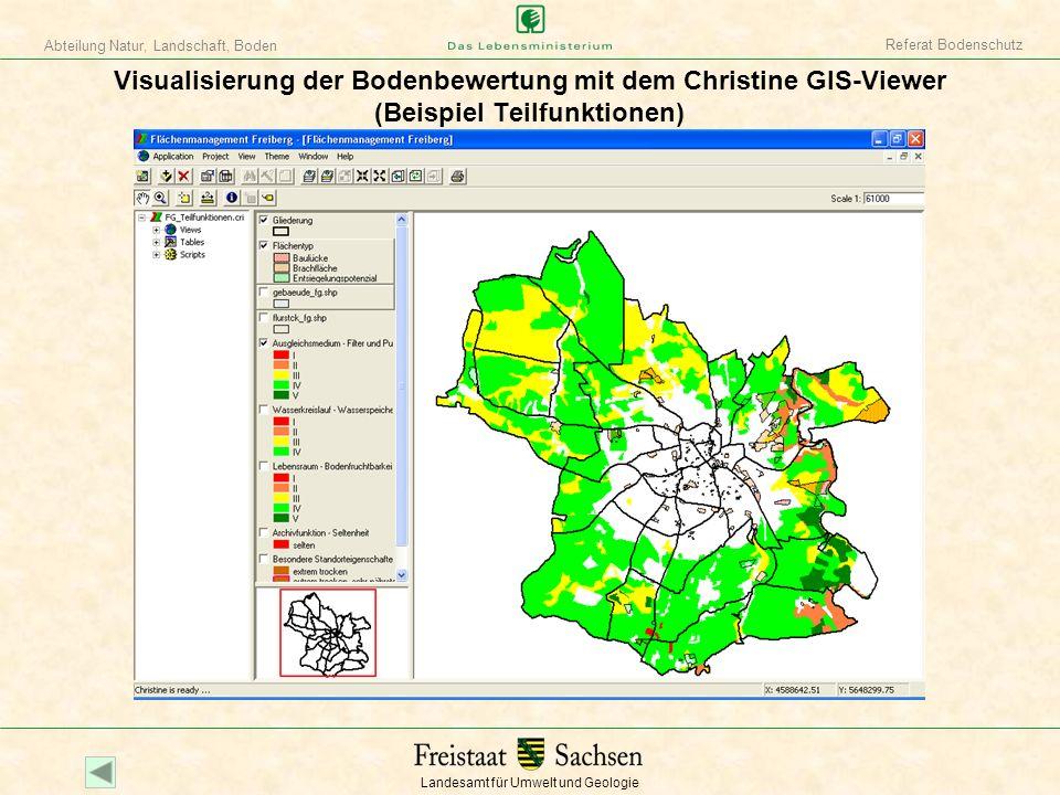 Referat Bodenschutz Visualisierung der Bodenbewertung mit dem Christine GIS-Viewer (Beispiel Teilfunktionen)