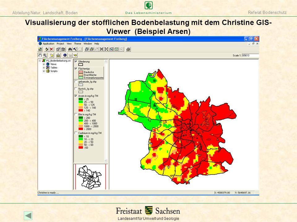 Referat Bodenschutz Visualisierung der stofflichen Bodenbelastung mit dem Christine GIS-Viewer (Beispiel Arsen)