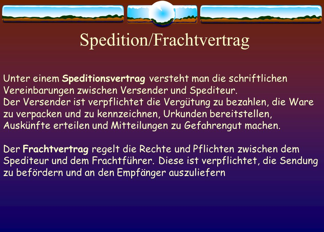Spedition/Frachtvertrag