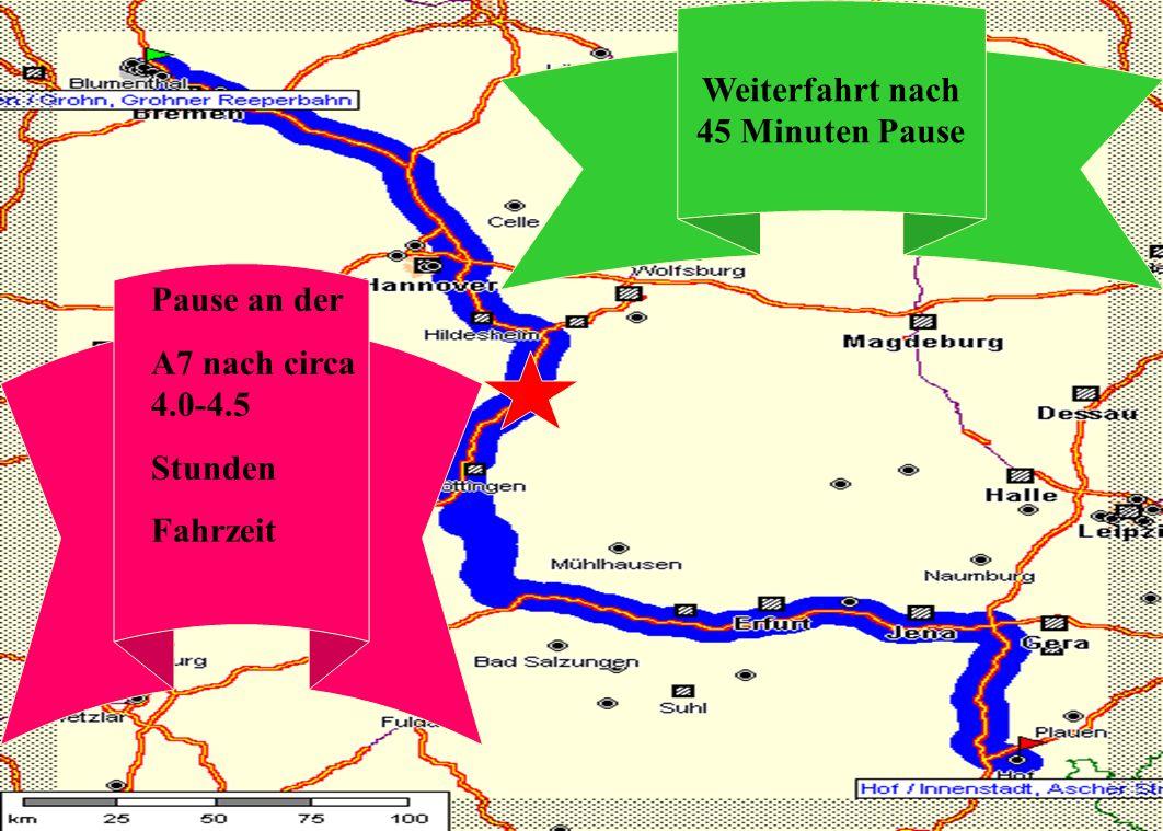 Route 2 Weiterfahrt nach 45 Minuten Pause Pause an der