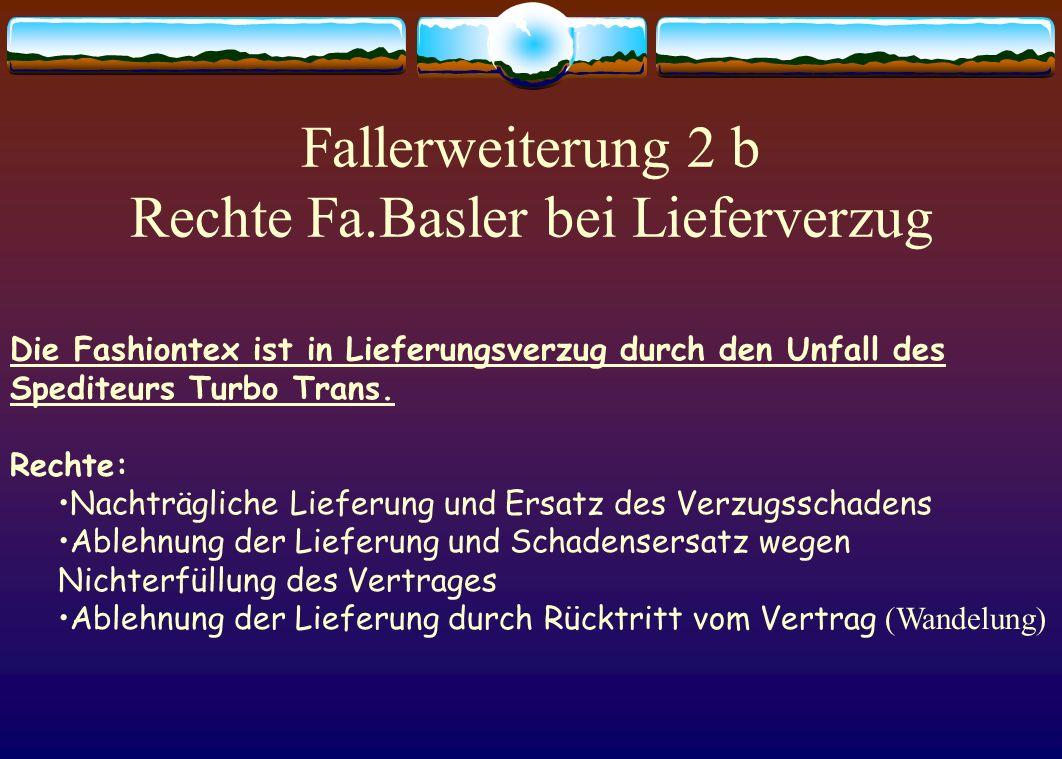 Fallerweiterung 2 b Rechte Fa.Basler bei Lieferverzug