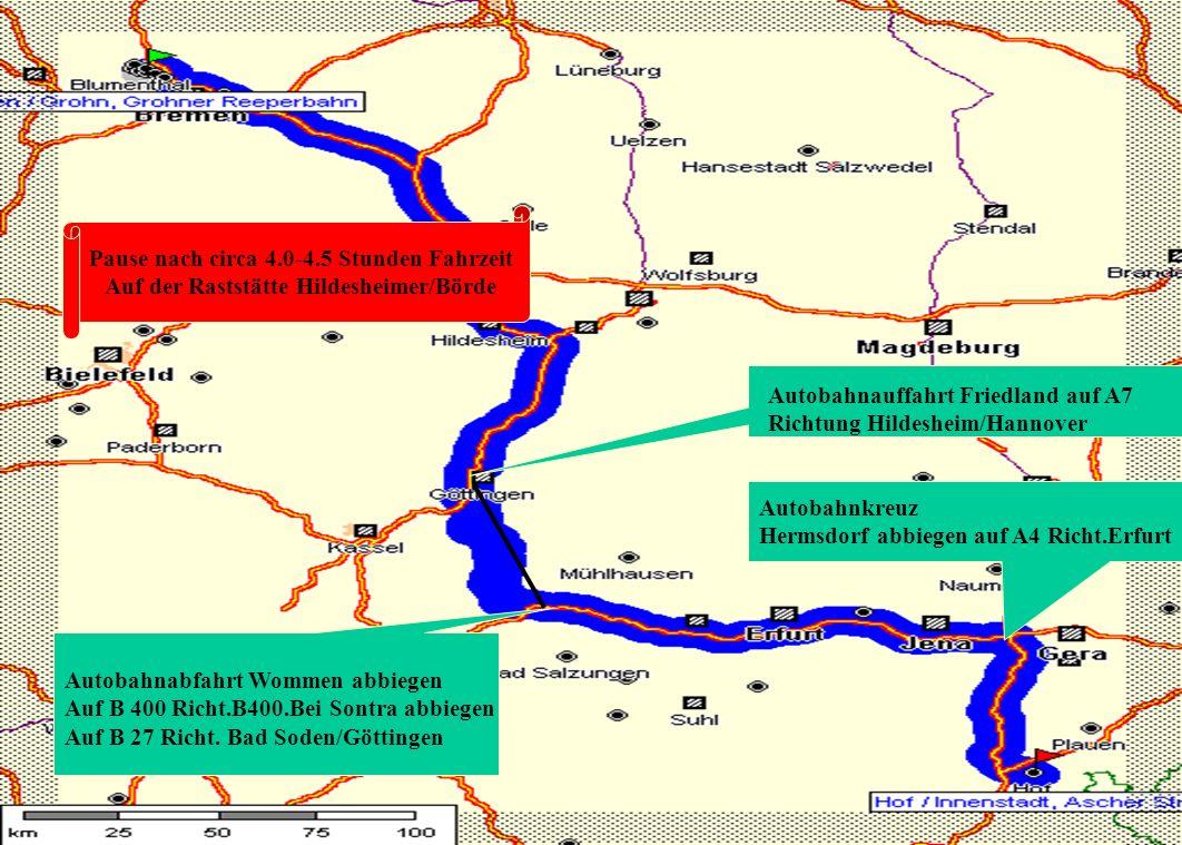 Route 2 Pause nach circa 4.0-4.5 Stunden Fahrzeit