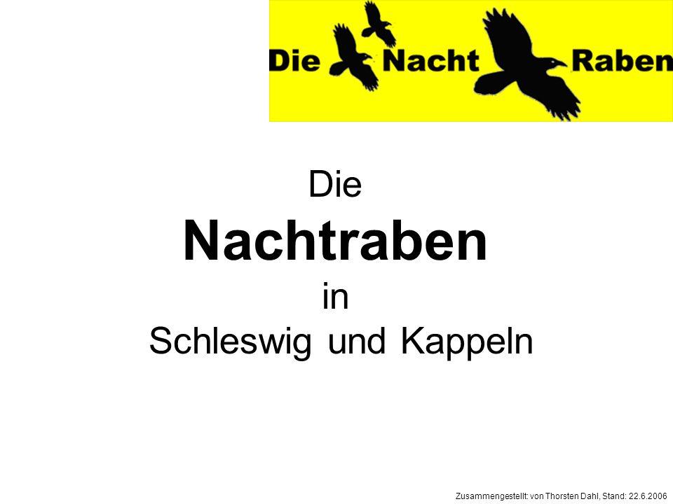 Nachtraben Die in Schleswig und Kappeln