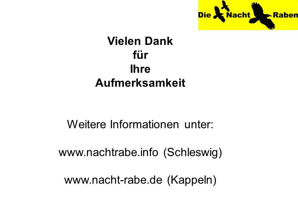 Weitere Informationen unter: www.nachtrabe.info (Schleswig)