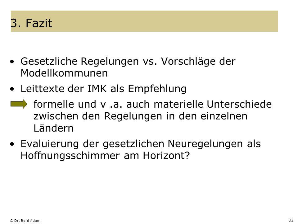 3. Fazit Gesetzliche Regelungen vs. Vorschläge der Modellkommunen