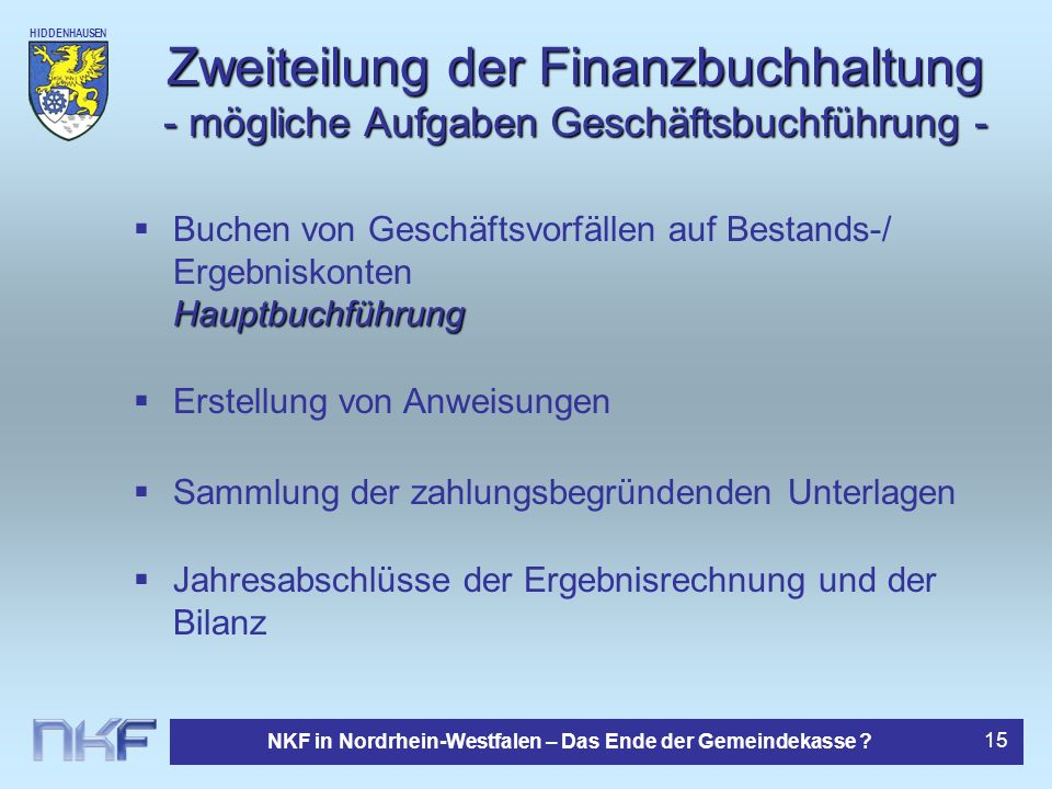 Zweiteilung der Finanzbuchhaltung - mögliche Aufgaben Geschäftsbuchführung -