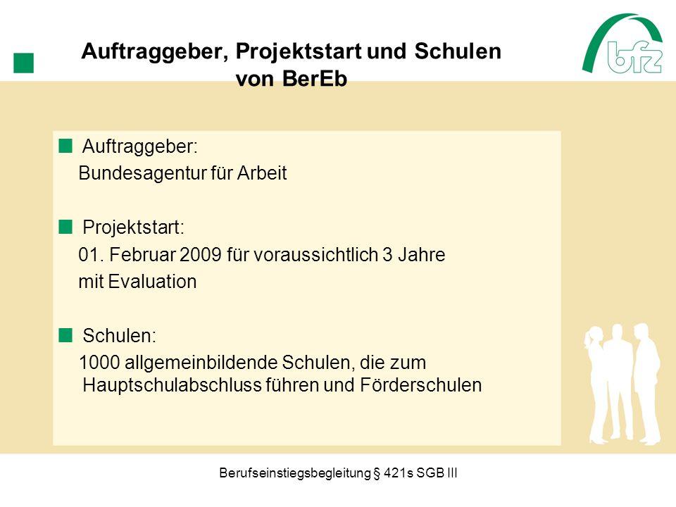 Auftraggeber, Projektstart und Schulen von BerEb