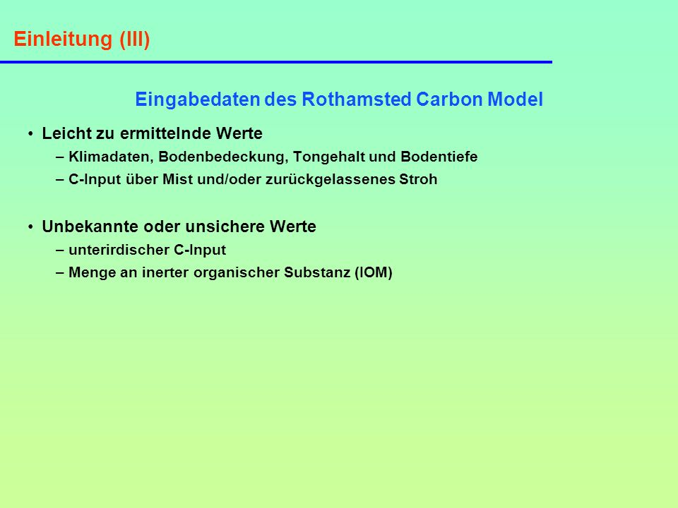 Eingabedaten des Rothamsted Carbon Model