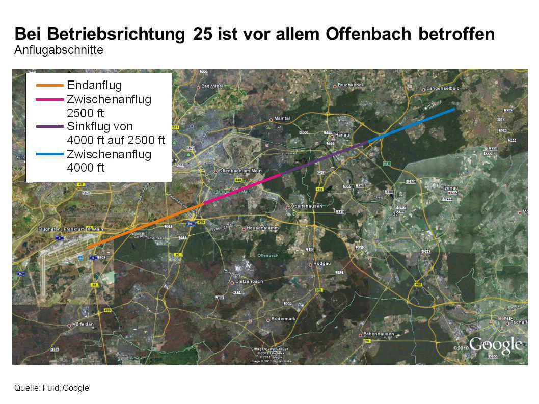 Bei Betriebsrichtung 25 ist vor allem Offenbach betroffen