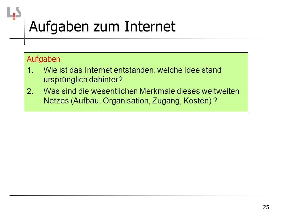 Aufgaben zum Internet Aufgaben