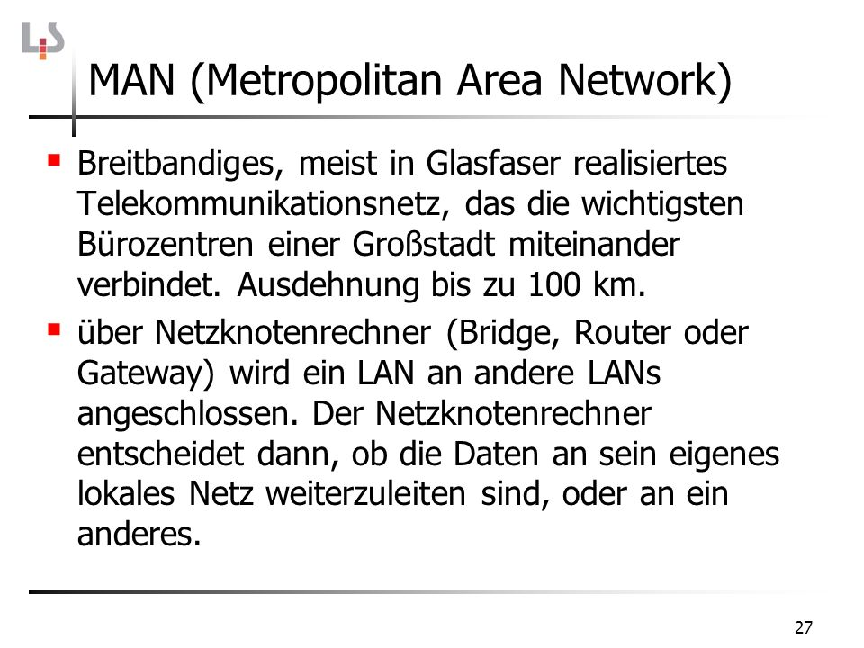 MAN (Metropolitan Area Network)