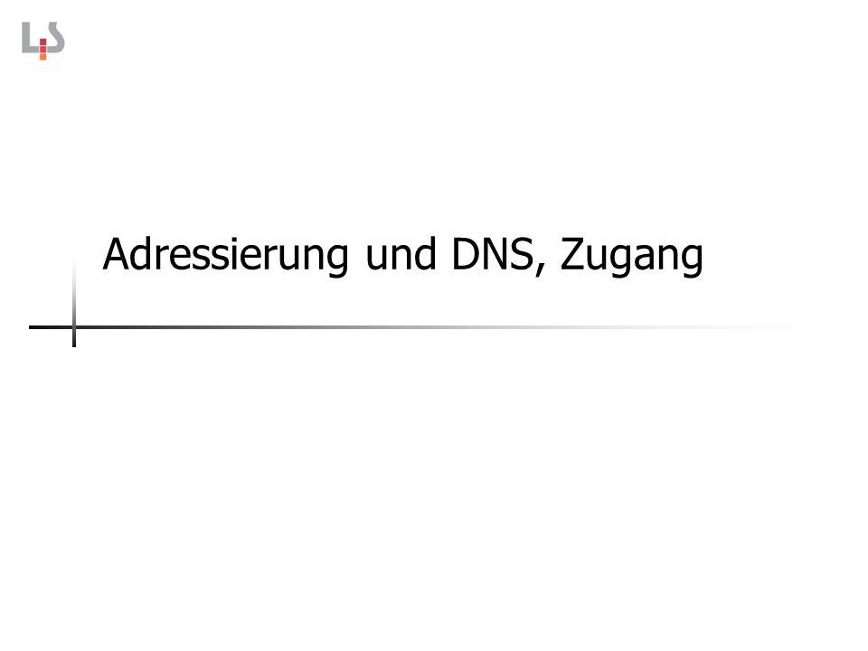 Adressierung und DNS, Zugang