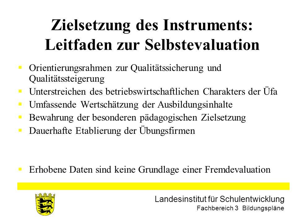 Zielsetzung des Instruments: Leitfaden zur Selbstevaluation