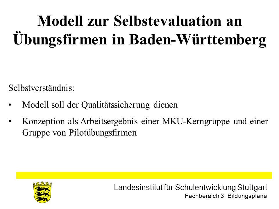 Modell zur Selbstevaluation an Übungsfirmen in Baden-Württemberg