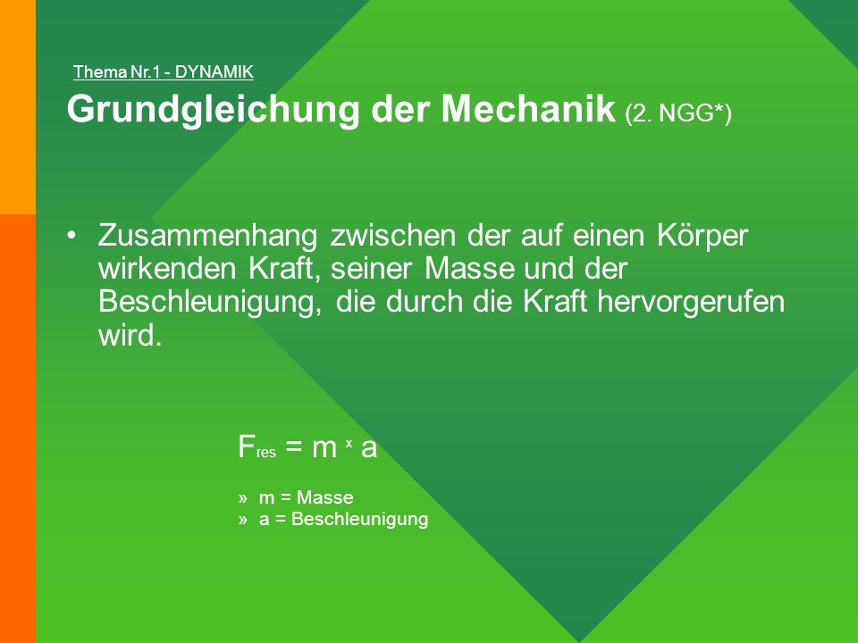 Grundgleichung der Mechanik (2. NGG*)