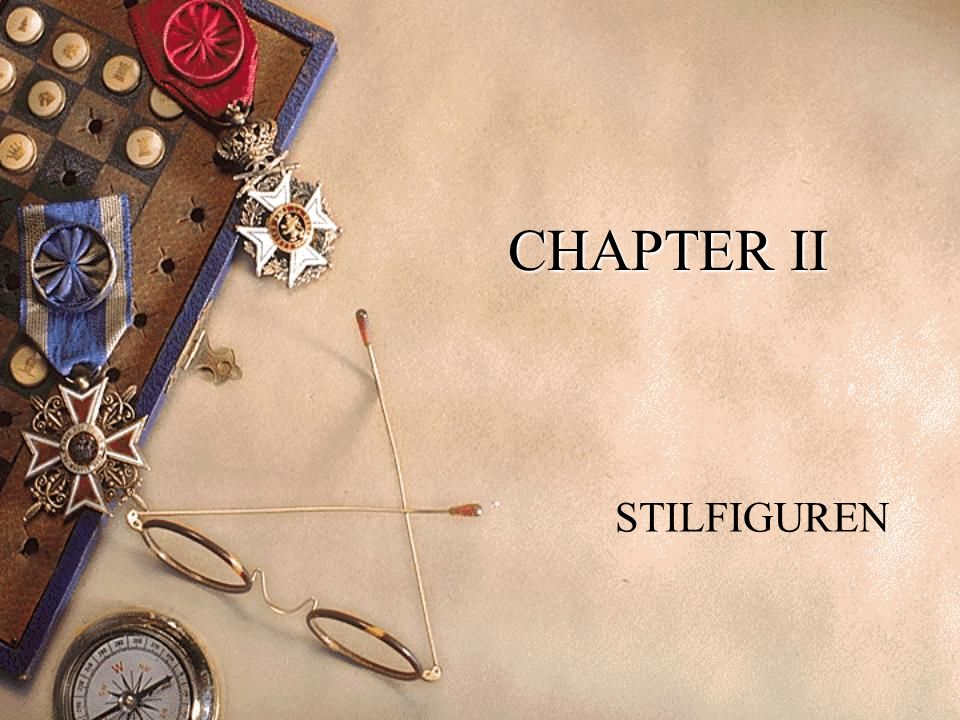 CHAPTER II STILFIGUREN