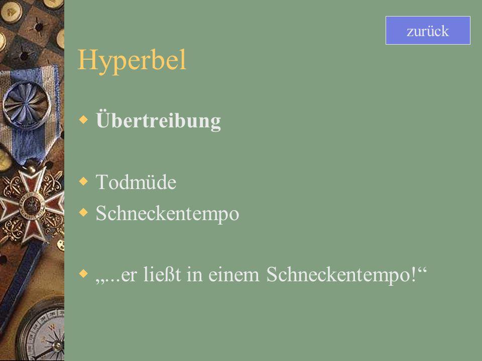 Hyperbel Übertreibung Todmüde Schneckentempo