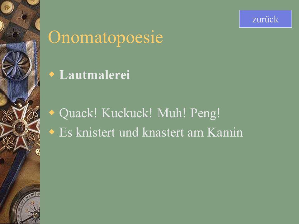 Onomatopoesie Lautmalerei Quack! Kuckuck! Muh! Peng!